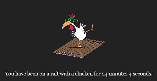 Chicken on a raft (10/100)